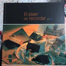 Libros: EL PLAER DE RECORDAR LLIBRET FOGUERA PORT D'ALACANT 2002 HOGUERAS SAN JUAN FOGUERES SANT JOAN. Lote 277297223
