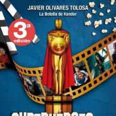 Libros: SUPERHÉROES EN HOLLYWOOD JAVIER OLIVARES TOLOSA DOLMEN. Lote 277556543