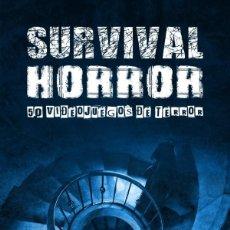 Libros: SURVIVAL HORROR. 50 VIDEOJUEGOS DE TERROR DOLMEN. Lote 277559123
