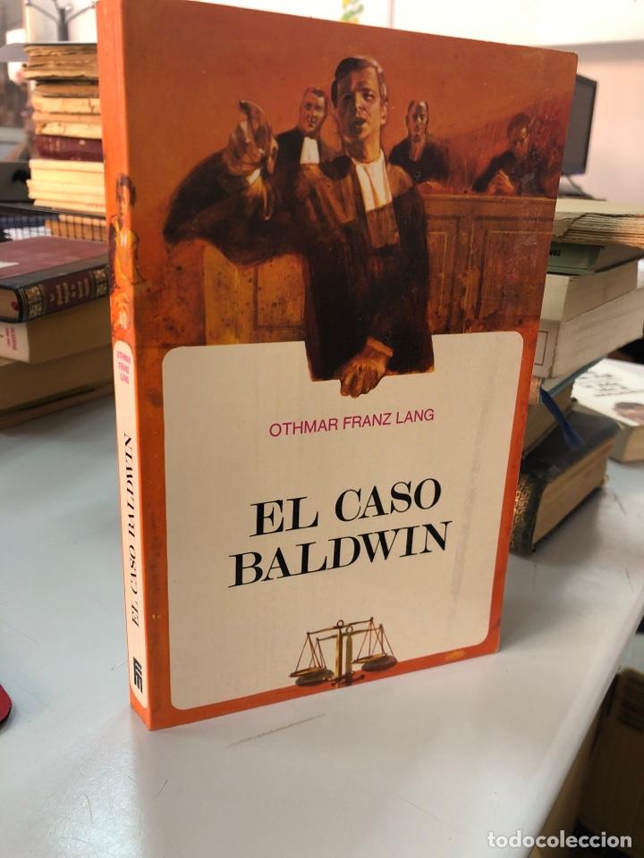 EL CASO BALDWIN - OTHMAR FRANZ LANG (Libros nuevos sin clasificar)