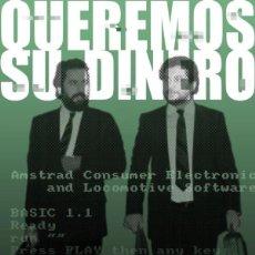 Libros: QUEREMOS SU DINERO. EL HOMBRE TRAS AMSTRAD ESPAÑADOLMEN. Lote 278323523