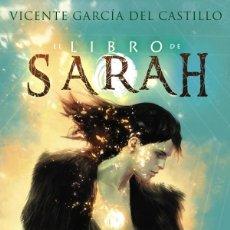 Libros: EL LIBRO DE SARAH: PRINCIPIO Y FIN VICENTE GARCÍA DEL CASTILLO DOLMEN. Lote 278690483