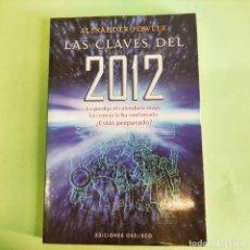Libros: LAS CLAVES DEL 2012 . ALEXANDER FOWLER . NUEVO SIN USO. Lote 279436638