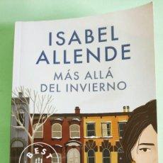Libros: MAS ALLA DEL INVIERNO . ISABEL ALLENDE . DEBOLSILLO . . NUEVO A ESTRENAR. Lote 279438533