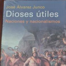 Livres: LIBRO - JOSE ALVAREZ JUNCO - DIOSES UTILES. Lote 283727688