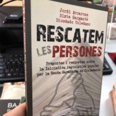 Libros: RESCATEM LES PERSONES - JORDI ARCARONS - SIXTE GARGANTE - DIOSDADO TOLEDANO. Lote 284751818