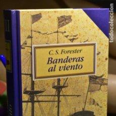 Libros: C. S. FORESTER- BANDERAS AL VIENTO- EDITORIAL EDHASA. Lote 285158113