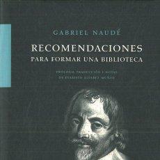Livros: RECOMENDACIONES PARA FORMAR UNA BIBLIOTECA. - NAUDÉ, GABRIEL. Lote 286259713