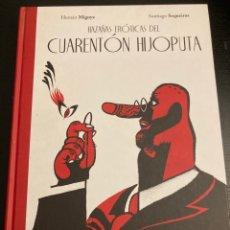 Libros: HAZAÑAS EROTICAS DEL CUARENTÓN HIJOPUTA. Lote 286901653