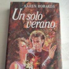 Livres: UN SOLO VERANO. KAREN ROBARDS. NUEVO PRECINTADO. Lote 287214898