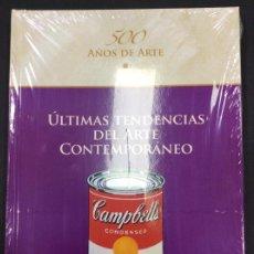 Libros: ÚLTIMAS TENDENCIAS DEL ARTE CONTEMPORÁNEO. 500 AÑOS DE ARTE. PRECINTADO. Lote 287459378