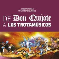 Libros: DE DON QUIJOTE A LOS TROTAMÚSICOS. LOS DIBUJOS ANIMADOS DE CRUZ DELGADO - DIABOLO. Lote 287861913