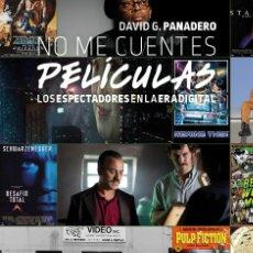 Libros: NO ME CUENTES PELÍCULAS. - DAVID G.PANADERO - DIABOLO. Lote 287862453