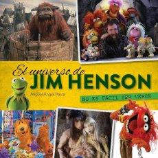 Libros: NO ES FÁCIL SER VERDE. EL UNIVERSO DE JIM HENSON. - MIGUEL ÁNGEL PARRA - DIABOLO. Lote 287862733