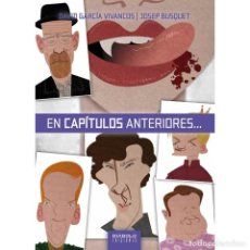 Libros: EN CAPÍTULOS ANTERIORES - JOSEP BUSQUET Y DAVID GARCÍA VIVANCOS - DIABOLO. Lote 287876823