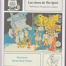 Libros: LAS CLAVES DE THE SPIRIT (GRAFIKALISMOS). Lote 288053443