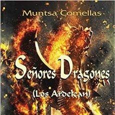 Libros: SEÑORES DRAGONES (LOS ARDELEAN). Lote 288055118