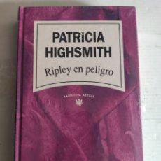 Livres: RIPLEY EN PELIGRO. PATRICIA HIGHSMITH. NUEVO PRECINTADO. Lote 288059058