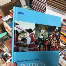Libros: UNIDOS ES POSIBLE GRANDES LOGROS EN EQUIPO BBVA 2013. Lote 288092168