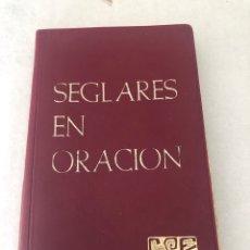 """Libros: """"SEGLARES EN ORACIÓN"""". Lote 288530708"""