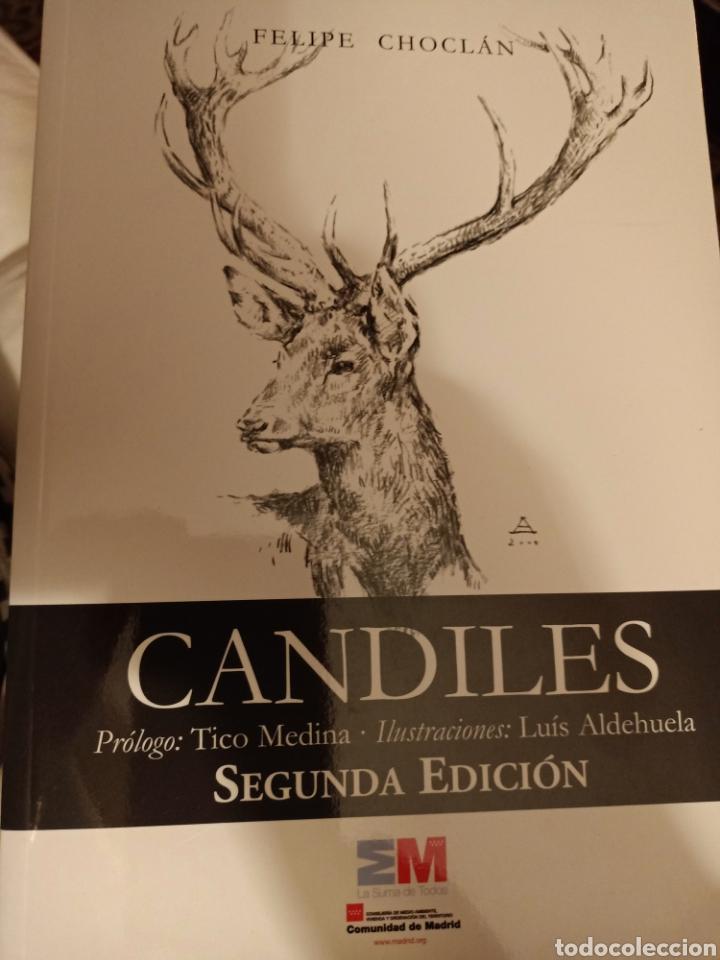 CANDILES FELIPE CHOCLAN CAZA SEGUNDA EDICIÓN (Libros nuevos sin clasificar)