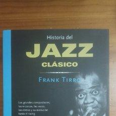 Libros: HISTORIA DEL JAZZ CLÁSICO. Lote 289996738
