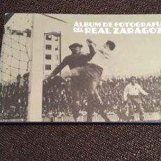 Libros: ÁLBUM DE FOTOS REAL ZARAGOZA. Lote 290054563
