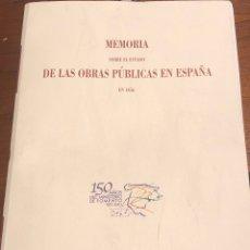 Libros: MEMORIA SOBRE EL ESTADO DE LAS OBRAS PÚBLICAS EN ESPAÑA EN 1856. Lote 290108668