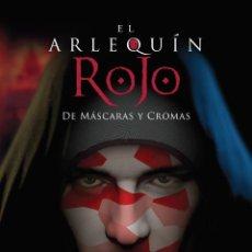 Libros: EL ARLEQUÍN ROJO. DE MÁSCARAS Y CROMAS - RICCI, ROBERTO - DRAKUL. Lote 293725263
