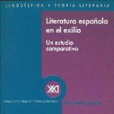 Libros: LITERATURA ESPAÑOLA EN EL EXILIO. UN ESTUDIO COMPARATIVO - UGARTE, MICHAEL. Lote 293726503
