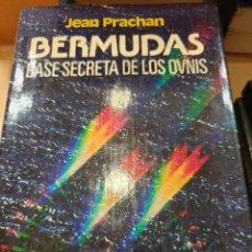 Libros: BERMUDAS BASE SECRETA DE LOS OVNIS JEAN PRACHAN. Lote 294929203