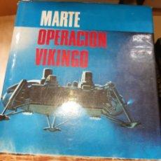 Libros: MARTE OPERACIÓN VIKINGO MARIUS LLEGET. Lote 294930228