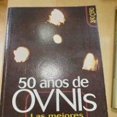 Libros: 50AÑOS DE OVNIS LAS MEJORES EVIDENCIAS BRUNO CARDAÑOSA. Lote 294932938