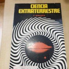 Libros: CIENCIA EXTRATERRESTRE P. ROMANIUK. Lote 294933153
