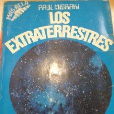 Libros: LOS EXTRATERRESTRES PAUL MISRAKI. Lote 294939883