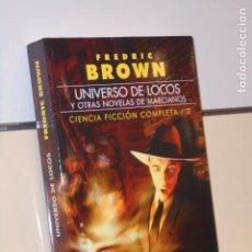 Libros: UNIVERSO DE LOCOS Y OTRAS NOVELAS DE MARCIANOS CIENCIA FICCION Nº 3 FREDRIC BROWN - GIGAMESH OFERTA. Lote 295728303
