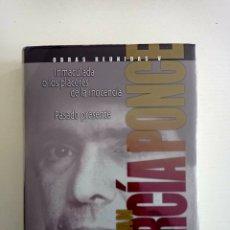 Libros: OBRAS REUNIDAS JUAN GARCÍA PONCE. FONDO CULTURA ECONÓMICA. NUEVO. RETRACTILADO.. Lote 295783293