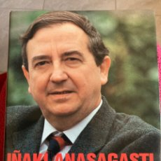 Libros: AGUR AZNAR DE IÑAKI ANASAGASTI. Lote 295840863