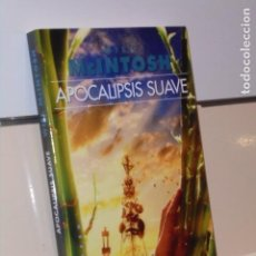 Libros: APOCALIPSIS SUAVE WILL MCINTOSH - GIGAMESH OFERTA. Lote 295840908