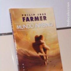 Libros: MUNDO INFIERNO PHILIP JOSÉ FARMER - GIGAMESH OFERTA. Lote 295841088