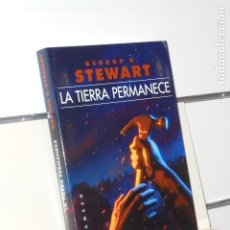 Libros: LA TIERRA PERMANECE GEORGE R. STEWART - GIGAMESH OFERTA. Lote 295841823