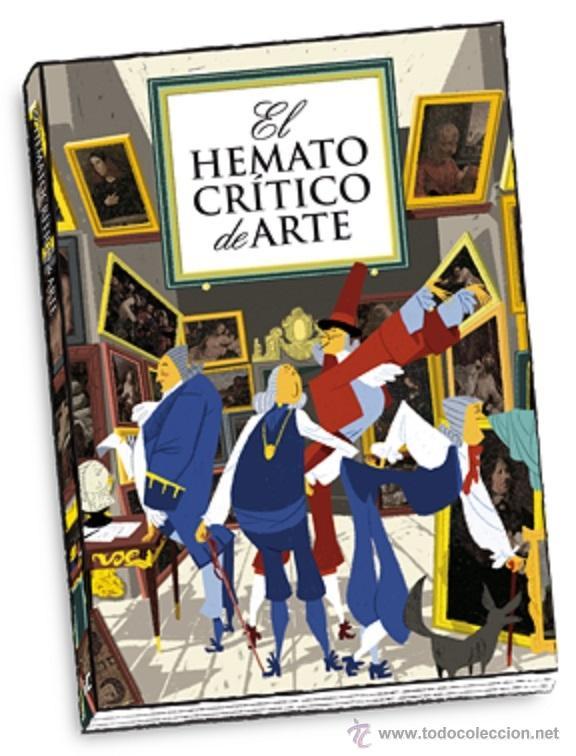 ILUSTRADO. EL HEMATOCRÍTICO DE ARTE - EL HEMATOCRÍTICO (Libros Nuevos - Ocio - Otros)
