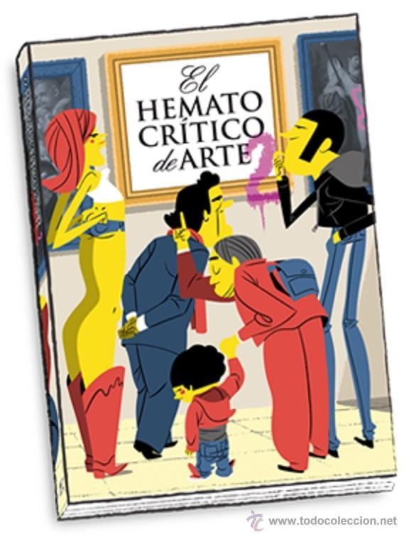 ILUSTRADO. EL HEMATOCRÍTICO DE ARTE 2 - EL HEMATOCRÍTICO (Libros Nuevos - Ocio - Otros)