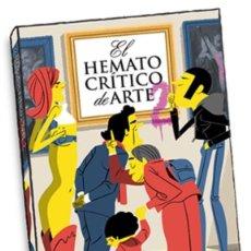 Libros: ILUSTRADO. EL HEMATOCRÍTICO DE ARTE 2 - EL HEMATOCRÍTICO. Lote 49158257