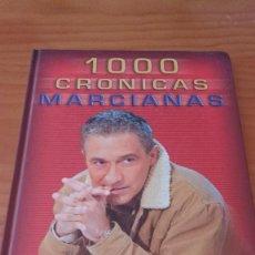 Libros: 1000 CRÓNICAS MARCIANAS (GESTMUSIC, 1ª EDICIÓN 2003) TAPA DURA - +190 PÁGS.. Lote 62421704