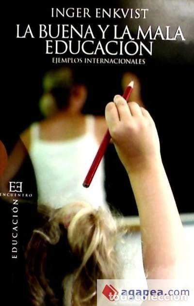 BUENA Y LA MALA EDUCACION, LA (Libros Nuevos - Ocio - Otros)