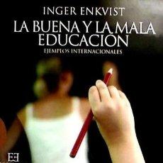 Libros: BUENA Y LA MALA EDUCACION, LA. Lote 67826790