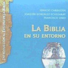 Libros: LA BIBLIA EN SU ENTORNO. Lote 70601877
