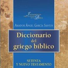 Libros: DICCIONARIO DEL GRIEGO BÍBLICO EDITORIAL VERBO DIVINO. Lote 70701457