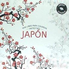Libros: MINI LIBRO PARA COLOREAR ANTIESTRÉS. JAPÓN. Lote 70707553